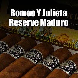 Romeo y Julieta Reserve Maduro